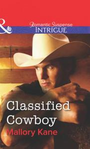 Classified Cowboy (Mills & Boon Intrigue