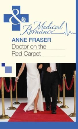 Doctor on the Red Carpet (Mills & Boon M