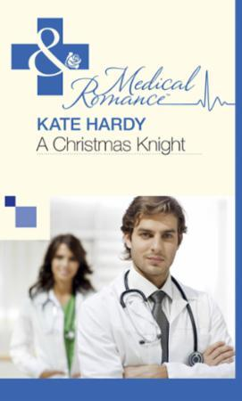 Christmas Knight (Mills & Boon Medical)