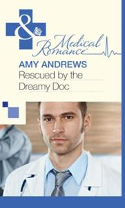 Rescued by the Dreamy Doc (Mills & Boon