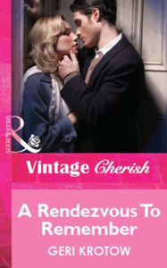Rendezvous To Remember (Mills & Boon Che