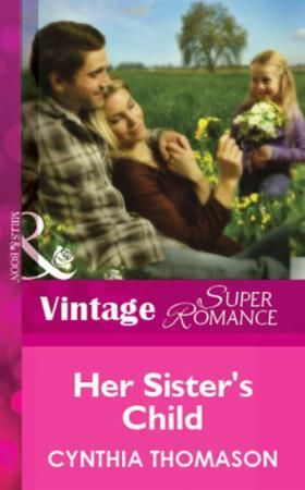 Her Sister's Child (Mills & Boon Vintage