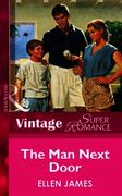 Man Next Door (Mills & Boon Vintage Supe