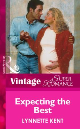 Expecting the Best (Mills & Boon Vintage