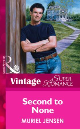 Second to None (Mills & Boon Vintage Sup
