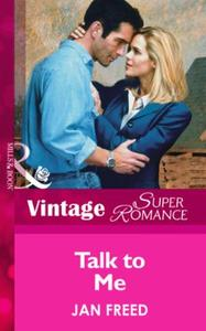 Talk to Me (Mills & Boon Vintage Superro