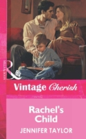 Rachel's Child (Mills & Boon Vintage Che