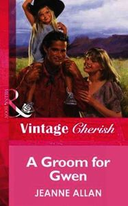 Groom for Gwen (Mills & Boon Vintage Che