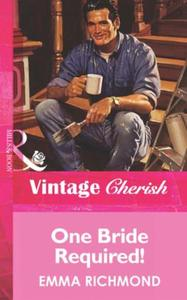 One Bride Required! (Mills & Boon Vintag
