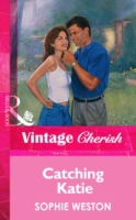 Catching Katie (Mills & Boon Vintage Che