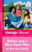 Babies and a Blue-Eyed Man (Mills & Boon