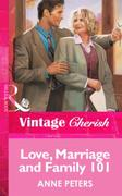 Love, Marriage and Family 101 (Mills & B