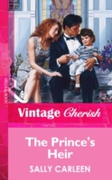 Prince's Heir (Mills & Boon Vintage Cher