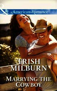 Marrying the Cowboy (Mills & Boon Americ