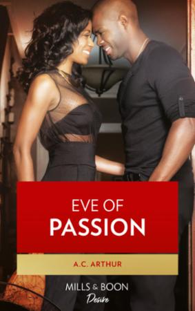 Eve of Passion (Mills & Boon Kimani) (Wi