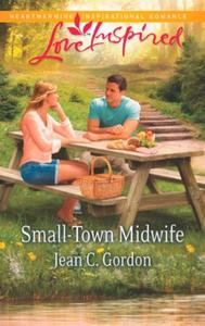 Small-Town Midwife (Mills & Boon Love In