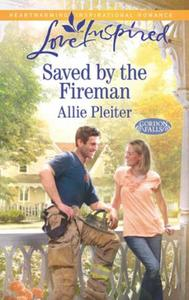 Saved by the Fireman (Mills & Boon Love