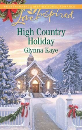 High Country Holiday (Mills & Boon Love
