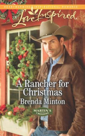 Rancher for Christmas (Mills & Boon Love