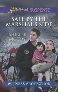 Safe by the Marshal's Side (Mills & Boon