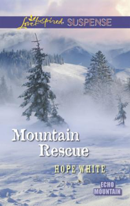 Mountain Rescue (Mills & Boon Love Inspi