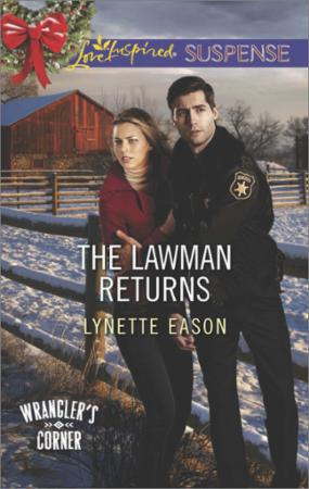 Lawman Returns (Mills & Boon Love Inspir
