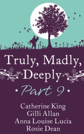 Truly, Madly, Deeply Part 9 - Catherine
