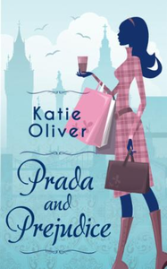 Prada and Prejudice (Dating Mr Darcy, Bo