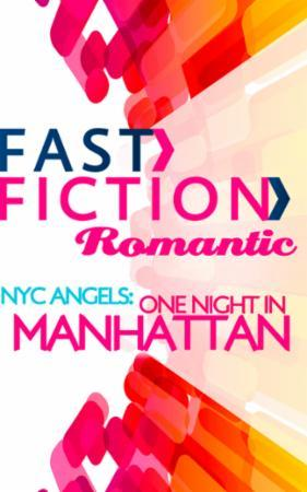 NYC Angels: One Night in Manhattan (Fast