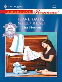 Have Baby, Need Beau (Mills & Boon Ameri