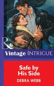 Safe by His Side (Mills & Boon Vintage I
