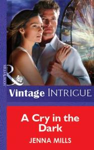 Cry in the Dark (Mills & Boon Vintage In