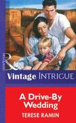 Drive-By Wedding (Mills & Boon Vintage I