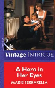 Hero in Her Eyes (Mills & Boon Vintage I
