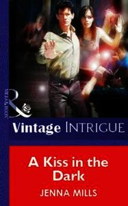 Kiss in the Dark (Mills & Boon Vintage I