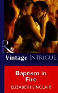 Baptism in Fire (Mills & Boon Vintage In