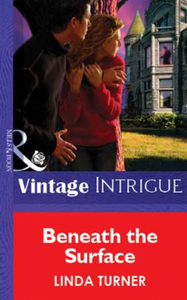 Beneath the Surface (Mills & Boon Vintag