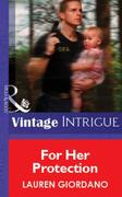 For Her Protection (Mills & Boon Vintage