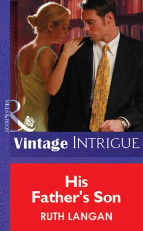 His Father's Son (Mills & Boon Vintage I