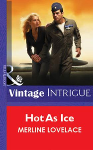 Hot As Ice (Mills & Boon Vintage Intrigu