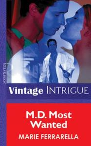 M.D. Most Wanted (Mills & Boon Vintage I