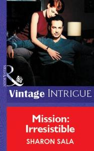 Mission: Irresistible (Mills & Boon Vint