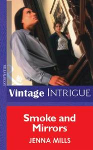 Smoke and Mirrors (Mills & Boon Vintage
