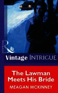 Lawman Meets His Bride (Mills & Boon Vin