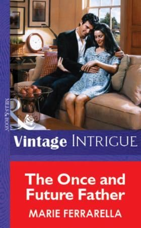 Once and Future Father (Mills & Boon Vin
