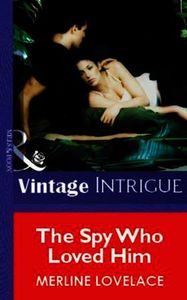 Spy Who Loved Him (Mills & Boon Vintage