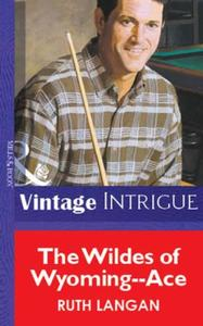 Wildes of Wyoming--Ace (Mills & Boon Vin