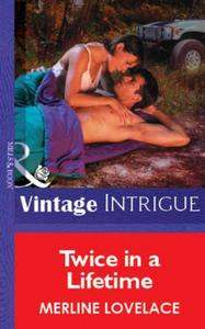 Twice in a Lifetime (Mills & Boon Vintag