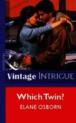 Which Twin? (Mills & Boon Vintage Intrig