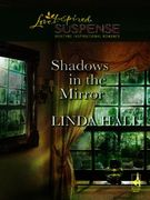 Shadows in the Mirror (Mills & Boon Love